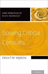 Solving Critical Consults 1st Edition 9780190251109 0190251107