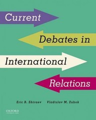 Current Debates in International Relations 1st Edition 9780199348510 0199348510