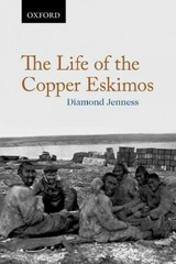 The Life of the Copper Eskimos 1st Edition 9780199017867 0199017867