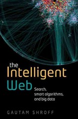 The Intelligent Web 1st Edition 9780198743880 0198743882