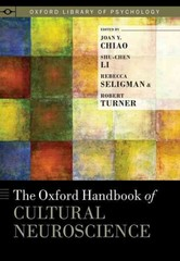 The Oxford Handbook of Cultural Neuroscience 1st Edition 9780199357376 0199357374