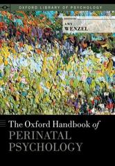 The Oxford Handbook of Perinatal Psychology 1st Edition 9780199778072 0199778078