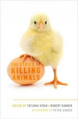 The Ethics of Killing Animals 1st Edition 9780199396092 0199396094