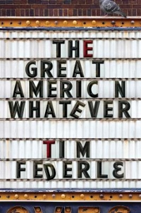 The Great American Whatever 1st Edition 9781481404099 1481404091