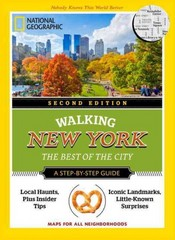 National Geographic Walking New York, 2nd Edition 2nd Edition 9781426216572 1426216572
