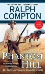 Ralph Compton Phantom Hill 1st Edition 9781101990223 1101990228
