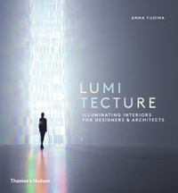 Lumitecture 1st Edition 9780500518342 0500518343