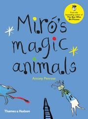 Miró's Magic Animals 1st Edition 9780500650660 0500650667