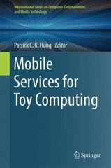 Mobile Services for Toy Computing 1st Edition 9783319213231 3319213237