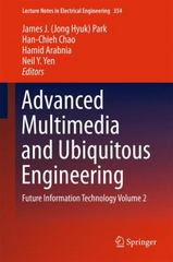 Advanced Multimedia and Ubiquitous Engineering 1st Edition 9783662478950 3662478951