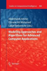 Modeling Approaches and Algorithms for Advanced Computer Applications 1st Edition 9783319033044 3319033042
