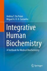 Integrative Human Biochemistry 1st Edition 9781493930586 1493930583