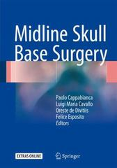 Midline Skull Base Surgery 1st Edition 9783319215327 3319215329