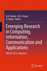 Emerging Research in Computing, Information, Communication and Applications 1st Edition 9788132225539 8132225538