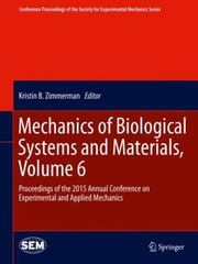 Mechanics of Biological Systems and Materials, Volume 6 1st Edition 9783319214559 3319214551