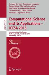 Computational Science and Its Applications -- ICCSA 2015 1st Edition 9783319214696 3319214691