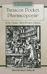 Tarascon Pocket Pharmacopoeia 2016 Classic Shirt-Pocket Edition 30th Edition 9781284095296 1284095290
