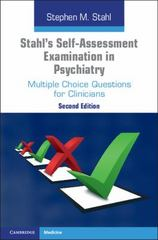 Stahl's Self-Assessment Examination in Psychiatry 2nd Edition 9781316502495 131650249X