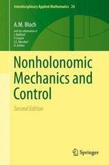 Nonholonomic Mechanics and Control 2nd Edition 9781493930173 1493930176