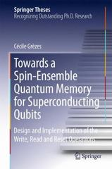Towards a Spin-Ensemble Quantum Memory for Superconducting Qubits 1st Edition 9783319215723 3319215728