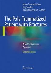 The Poly-Traumatized Patient with Fractures 2nd Edition 9783662472125 3662472120