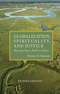 Globalization, Spirituality and Justice (REV. ) 2nd Edition 9781626981508 1626981507