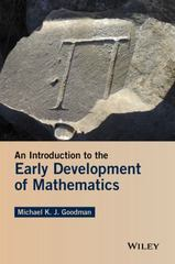 An Introduction to the Early Development of Mathematics 1st Edition 9781119104988 111910498X