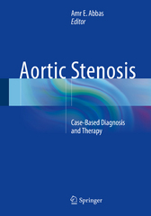 Aortic Stenosis 1st Edition 9781447152422 1447152425