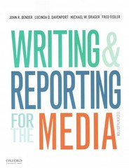 Writing and Reporting for the Media + A Style Guide for News Writers & Editors 11th Edition 9780190249625 0190249625