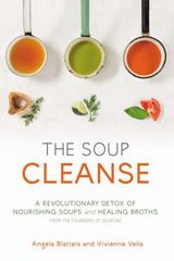 The Soup Cleanse 1st Edition 9781455536665 1455536660