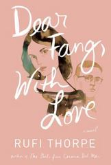 Dear Fang, With Love 1st Edition 9781101875773 1101875771