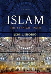 Islam: The Straight Path 5th Edition 9780199381470 019938147X