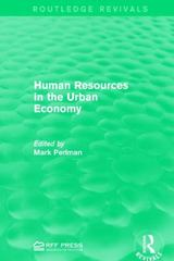 Human Resources in the Urban Economy 1st Edition 9781138963207 1138963208
