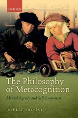 The Philosophy of Metacognition 1st Edition 9780198748175 0198748175