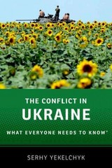 The Conflict in Ukraine 1st Edition 9780190237288 0190237287