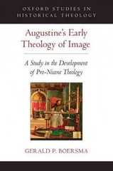 Augustine's Early Theology of Image 1st Edition 9780190251369 0190251360