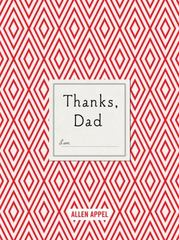 Thanks, Dad 1st Edition 9781250093189 125009318X