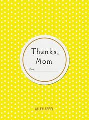 Thanks, Mom 2nd Edition 9781250093196 1250093198