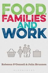 Food, Families and Work 1st Edition 9780857855084 0857855085