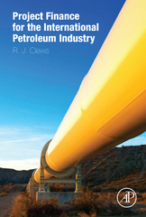 Project Finance for the International Petroleum Industry 1st Edition 9780128005293 0128005297