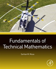 Fundamentals of Technical Mathematics 1st Edition 9780128020166 0128020164