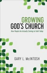 Growing God's Church 1st Edition 9780801016455 0801016452