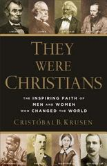 They Were Christians 1st Edition 9780801016578 0801016576