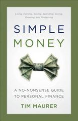 Simple Money 1st Edition 9780801018862 0801018862