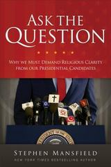 Ask the Question 1st Edition 9780801018879 0801018870