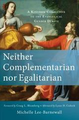 Neither Complementarian nor Egalitarian 1st Edition 9780801039577 0801039576