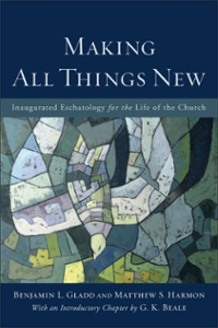 Making All Things New 1st Edition 9780801049606 0801049601