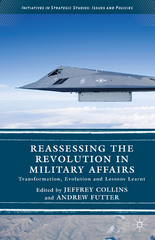 Reassessing the Revolution in Military Affairs 1st Edition 9781137513755 1137513756