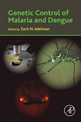 Genetic Control of Malaria and Dengue 1st Edition 9780128004050 0128004053
