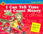 I Can Tell Time and Count Money 0 9780769649078 0769649076